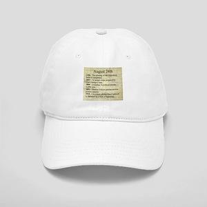 August 24th Baseball Cap