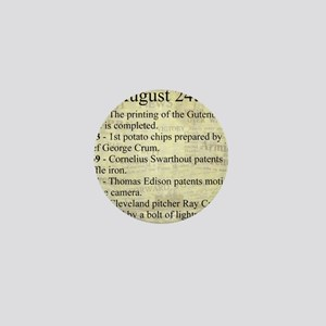 August 24th Mini Button