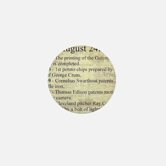 August 24th Mini Button