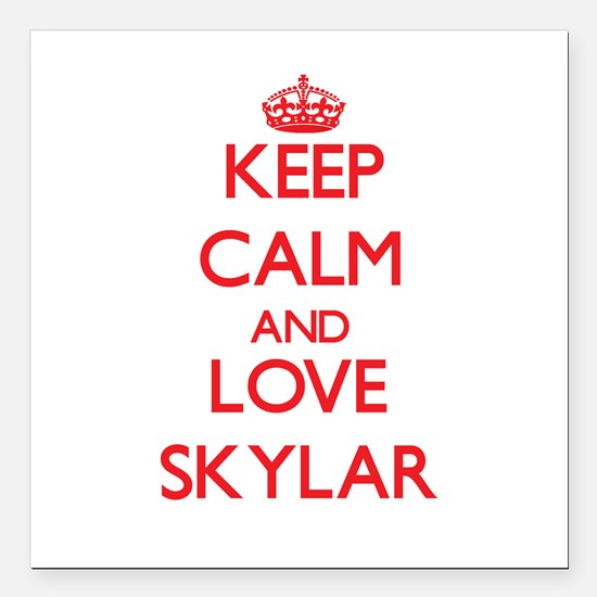 "Keep Calm and Love Skylar Square Car Magnet 3"" x 3"