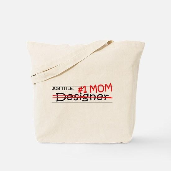 Job Mom Designer Tote Bag