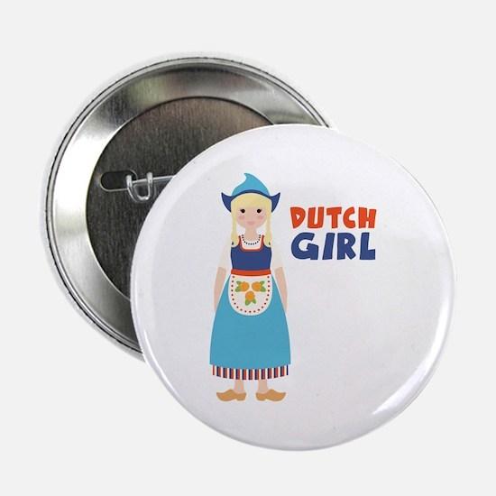 "DUTCH GIRL 2.25"" Button"