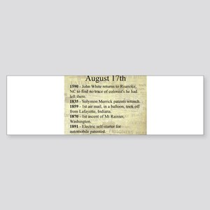 August 17th Bumper Sticker