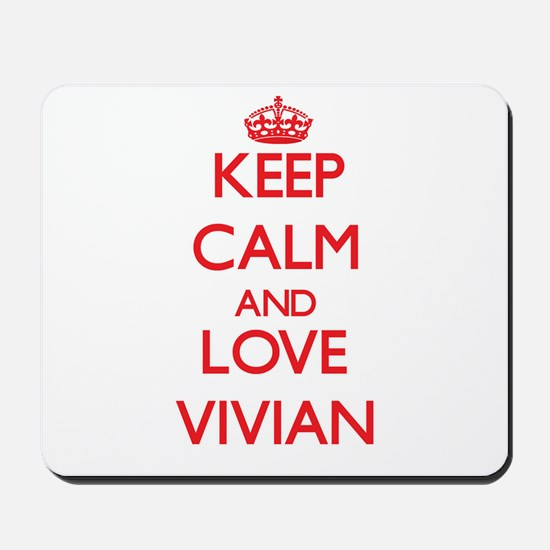 Keep Calm and Love Vivian Mousepad