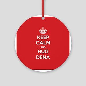 Hug Dena Ornament (Round)