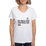 Two Wheels Good Women's V-Neck T-Shirt