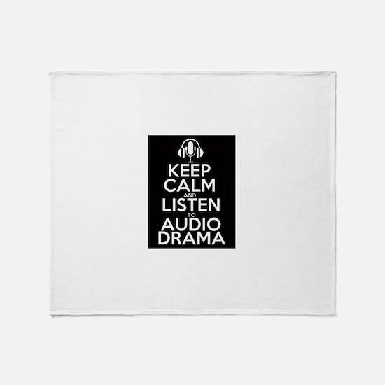 Keep Calm and Listen to Audio Drama Throw Blanket