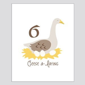 6 Geese a-laYiNG Posters