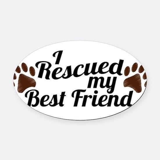 Cute I rescued my beagle Oval Car Magnet