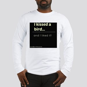 Kissed A Birf Long Sleeve T-Shirt