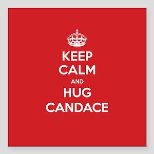 "Hug Candace Square Car Magnet 3"" x 3"""