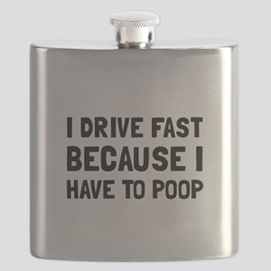 Drive Fast Poop Flask