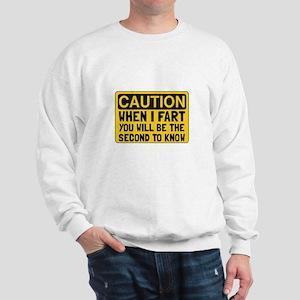 Fart Second Sweatshirt