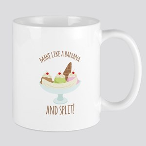 Make Like A Banana And Split! Mugs