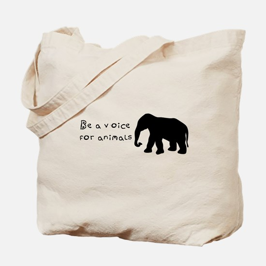 Be A Voice for Animals Tote Bag