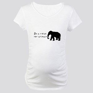 Be A Voice for Animals Maternity T-Shirt
