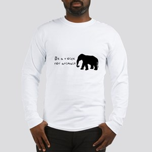 Be A Voice for Animals Long Sleeve T-Shirt