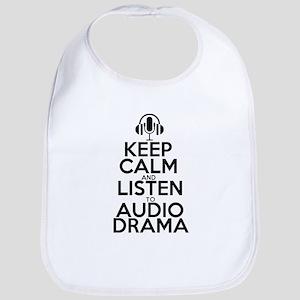 Keep Calm and Listen to Audio Drama Black Baby Bib