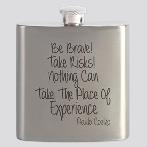 Be Brave Paulo Coelho Quote Flask