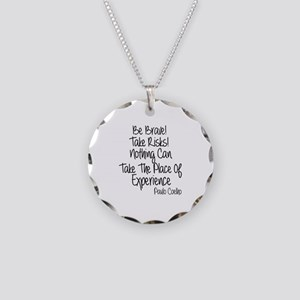 Be Brave Paulo Coelho Quote Necklace Circle Charm