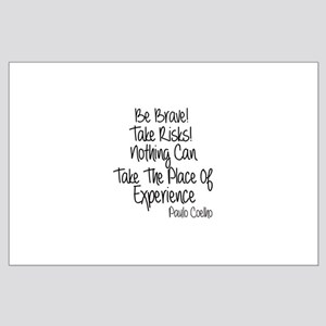 Be Brave Paulo Coelho Quote Large Poster
