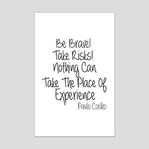 Be Brave Paulo Coelho Quote Mini Poster Print