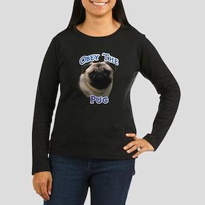 Pug Obey Women's Long Sleeve Dark T-Shirt