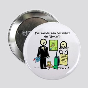 The Groom Button