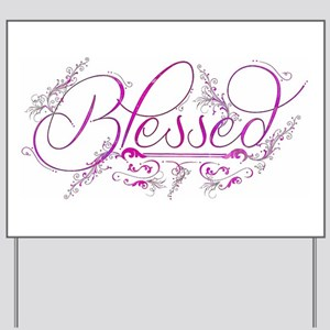 Blessed fuchsia flourish Yard Sign