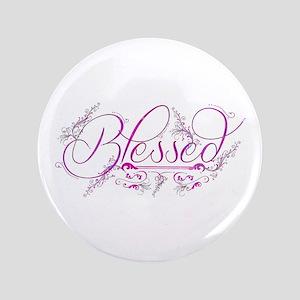"Blessed fuchsia flourish 3.5"" Button"