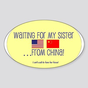 Waiting For My Sister...From Oval Sticker