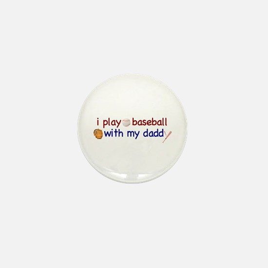 Play Baseball with Daddy Mini Button