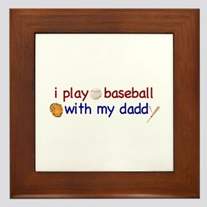 Play Baseball with Daddy Framed Tile