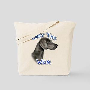 Weimaraner Obey Tote Bag