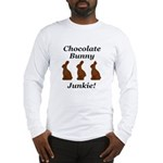 Chocolate Bunny Junkie Long Sleeve T-Shirt