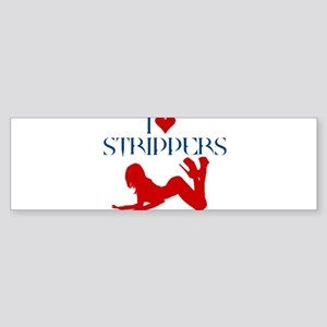 I LOVE STIPPERS SHIRT dancer, Bumper Sticker