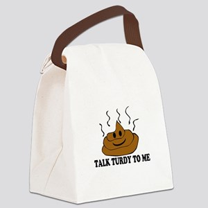 Talk Turdy To Me Canvas Lunch Bag