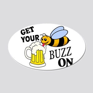 Get Your Buzz On 20x12 Oval Wall Decal