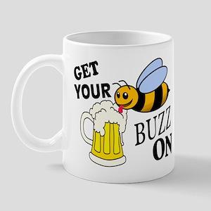 Get Your Buzz On Mug