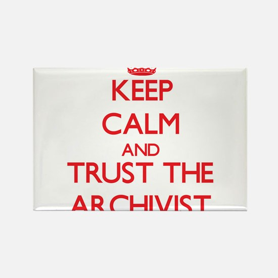 Keep Calm and Trust the Archivist Magnets