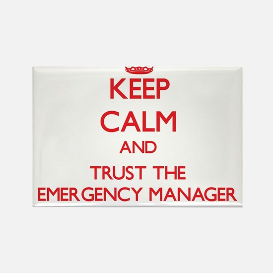 Keep Calm and Trust the Emergency Manager Magnets