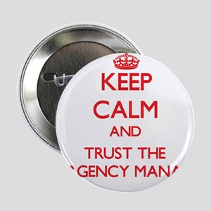 "Keep Calm and Trust the Emergency Manager 2.25"" Bu"