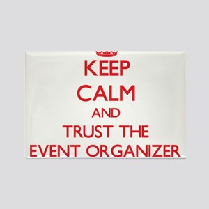 Keep Calm and Trust the Event Organizer Magnets