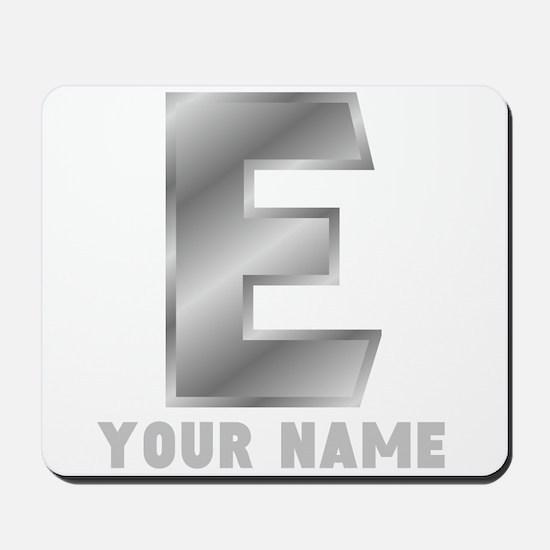 Custom Silver Letter E Mousepad