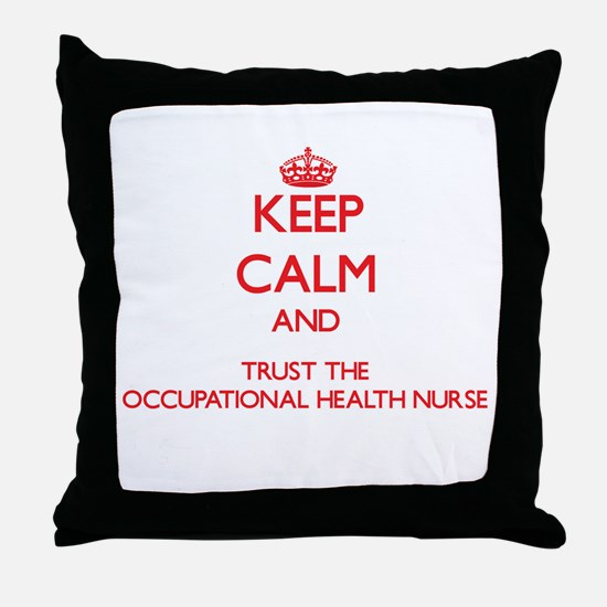 Keep Calm and Trust the Occupational Health Nurse