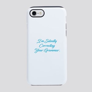 Silently Correcting Grammar iPhone 7 Tough Case