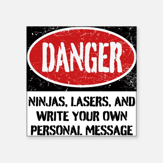 "Personalized Danger Sign Square Sticker 3"" X"