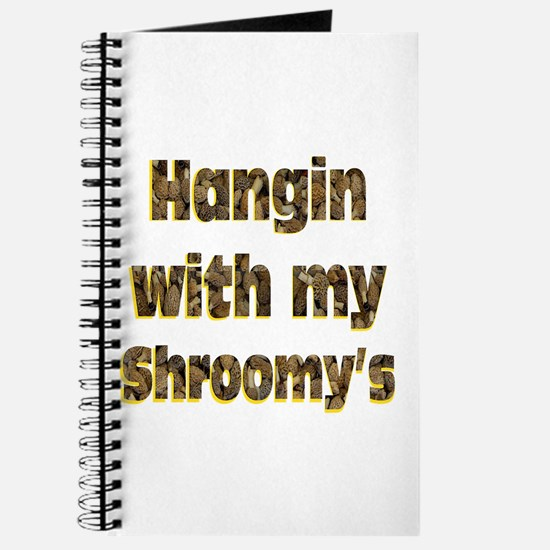 Hangin with my shroom'ys Journal