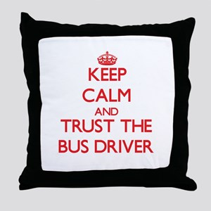 Keep Calm and Trust the Bus Driver Throw Pillow