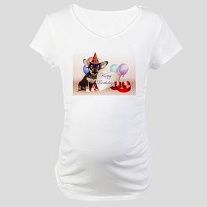 Happy Birthday Chihuahua dog Maternity T-Shirt